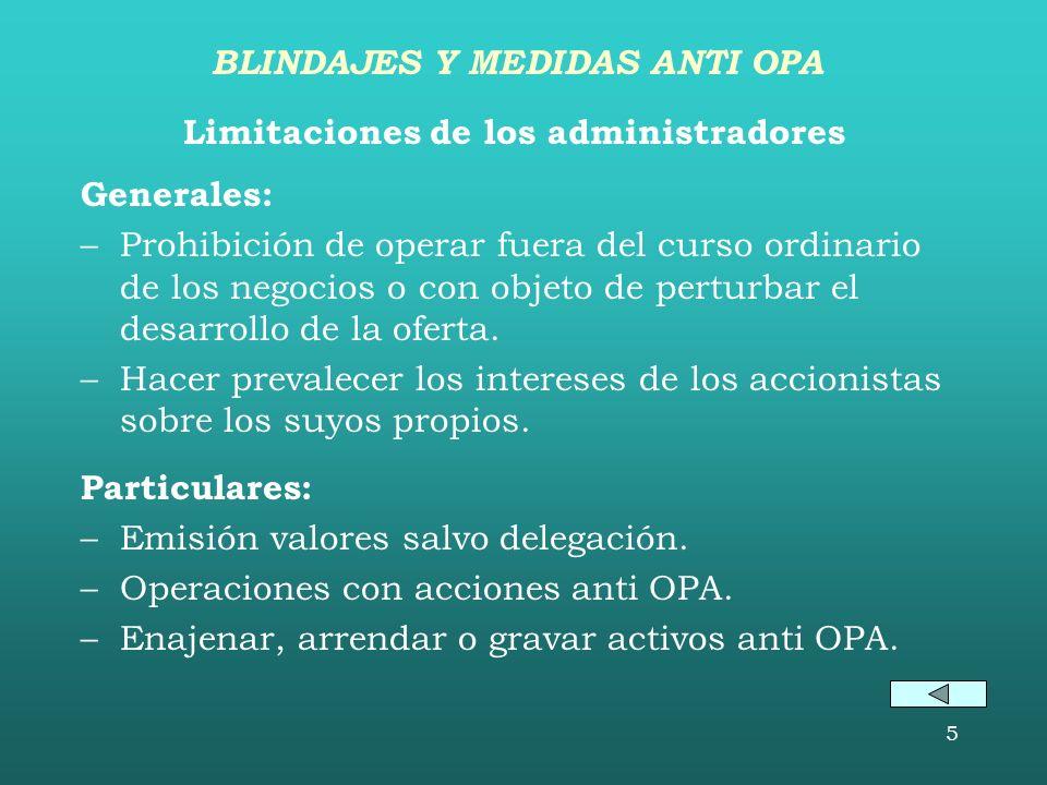 BLINDAJES Y MEDIDAS ANTI OPA Limitaciones de los administradores
