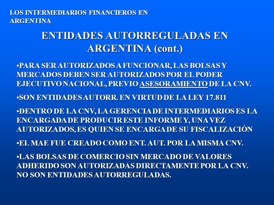 ENTIDADES AUTORREGULADAS EN ARGENTINA (cont.)