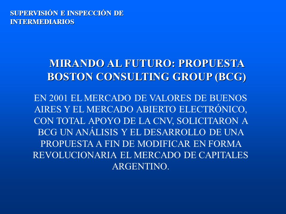 MIRANDO AL FUTURO: PROPUESTA BOSTON CONSULTING GROUP (BCG)