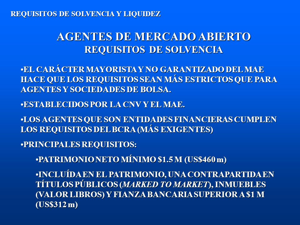 AGENTES DE MERCADO ABIERTO REQUISITOS DE SOLVENCIA