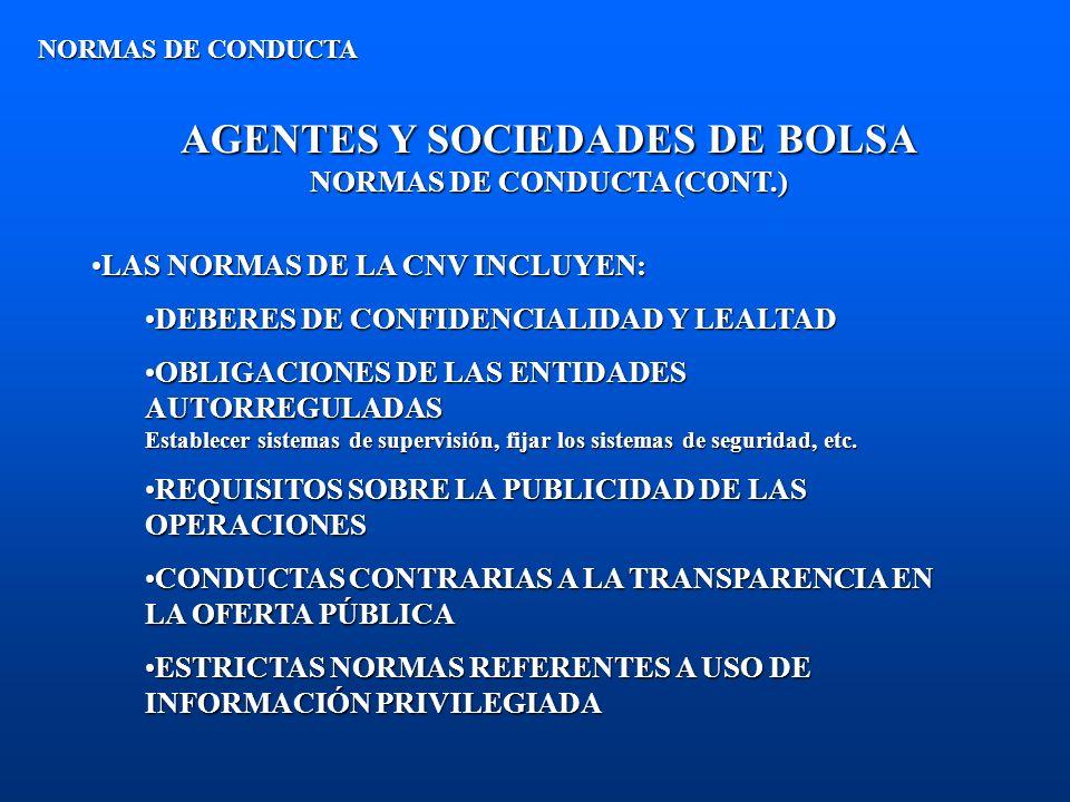 AGENTES Y SOCIEDADES DE BOLSA NORMAS DE CONDUCTA (CONT.)