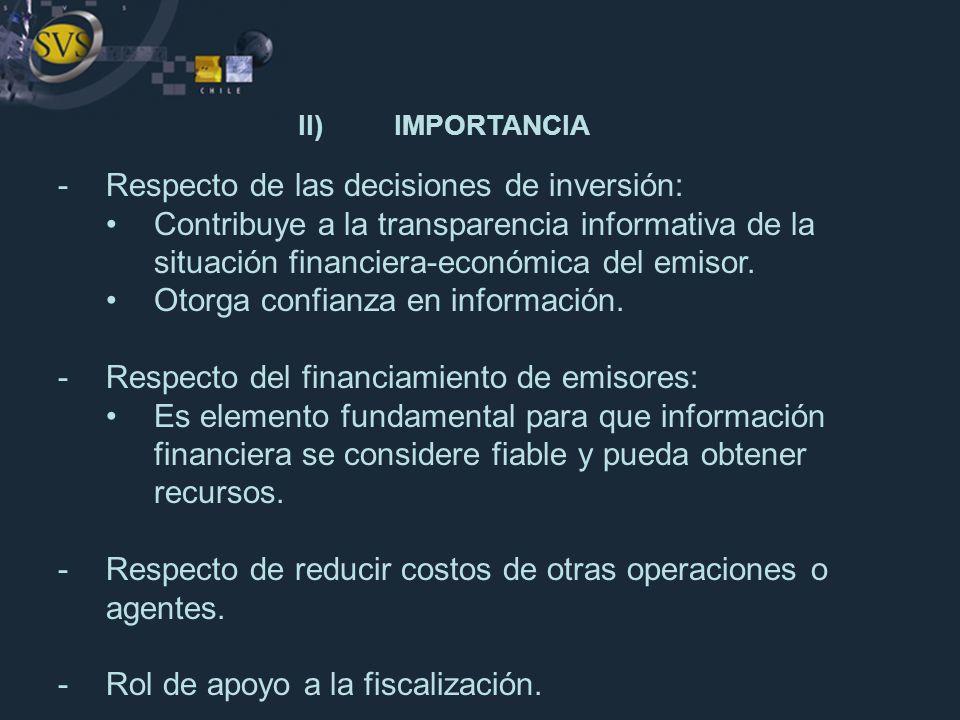 II) IMPORTANCIA Respecto de las decisiones de inversión: