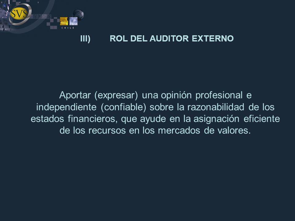 III) ROL DEL AUDITOR EXTERNO