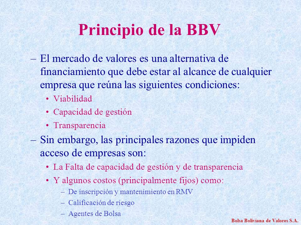Principio de la BBV