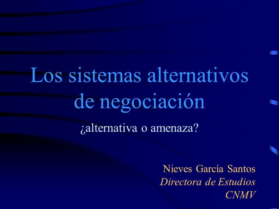Los sistemas alternativos de negociación
