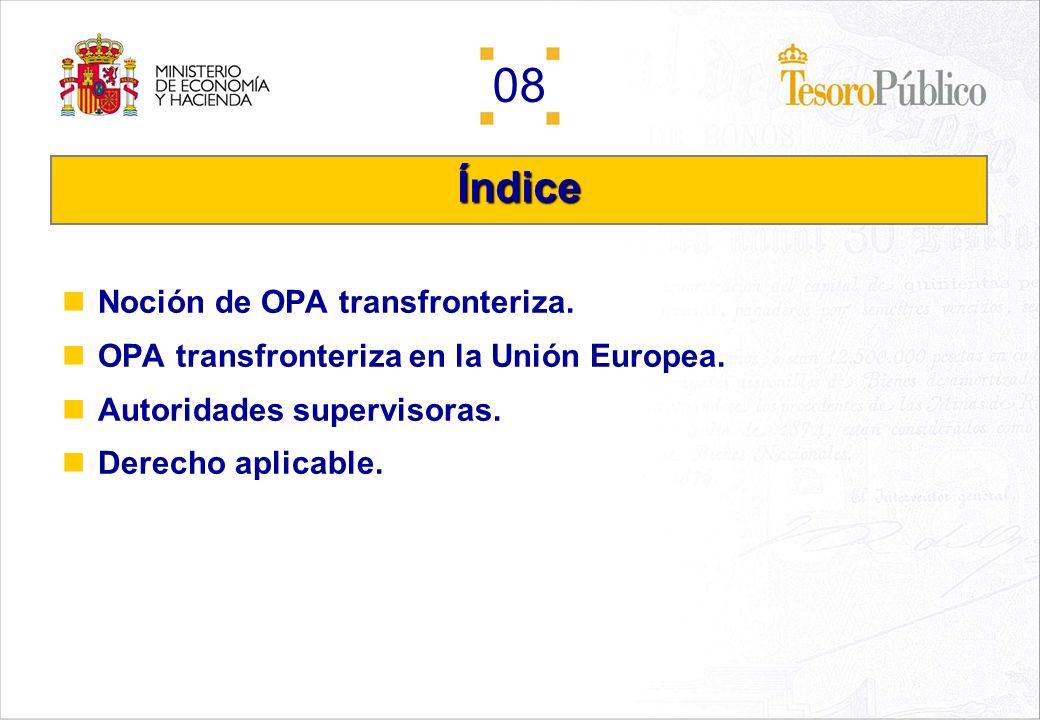 Índice Noción de OPA transfronteriza.