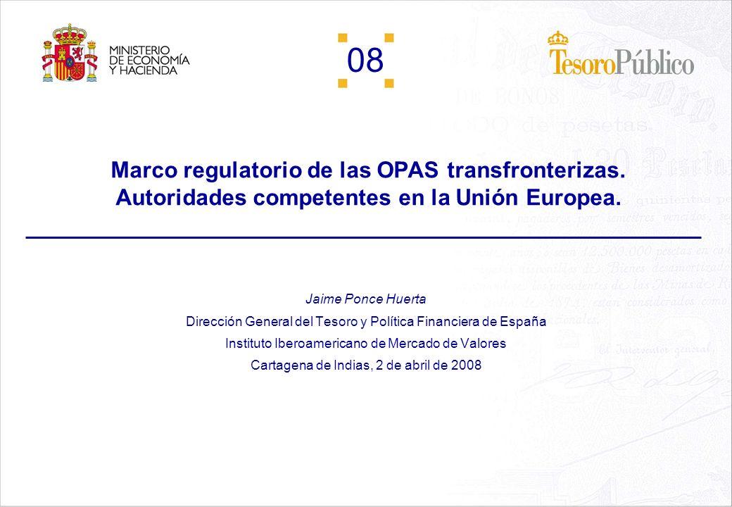 24/03/2017 Marco regulatorio de las OPAS transfronterizas. Autoridades competentes en la Unión Europea.