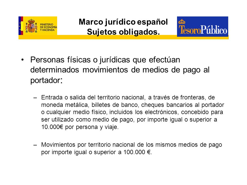 Marco jurídico español Sujetos obligados.