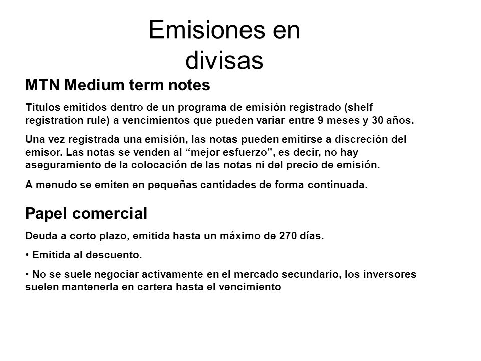 Emisiones en divisas MTN Medium term notes Papel comercial
