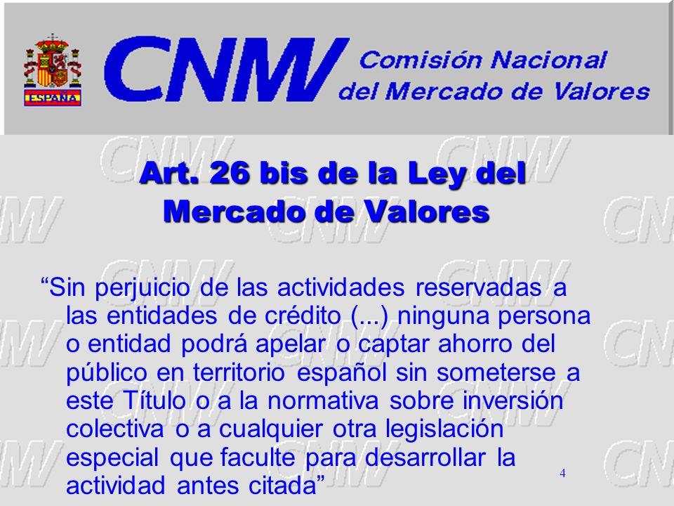 Art. 26 bis de la Ley del Mercado de Valores
