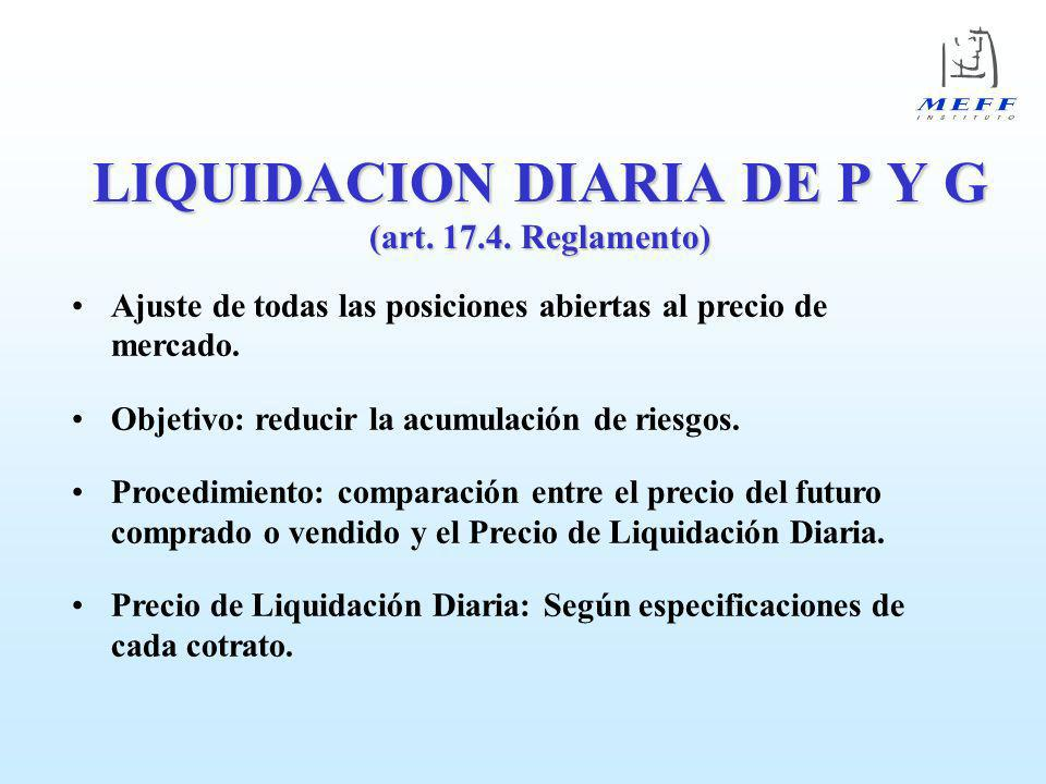 LIQUIDACION DIARIA DE P Y G (art. 17.4. Reglamento)