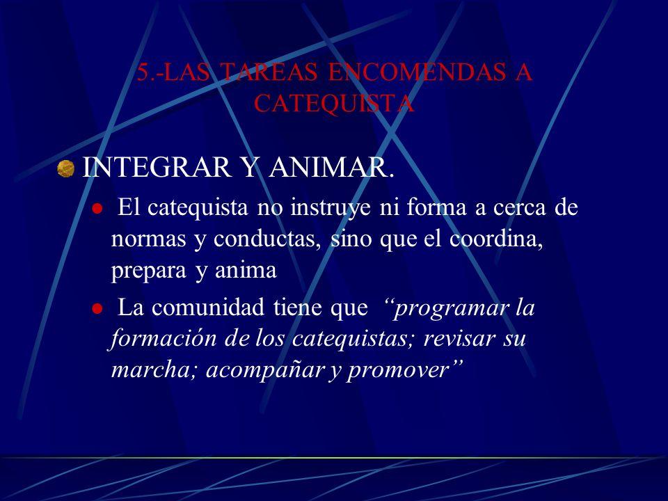 5.-LAS TAREAS ENCOMENDAS A CATEQUISTA