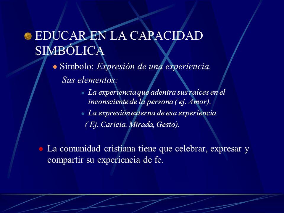 EDUCAR EN LA CAPACIDAD SIMBÓLICA