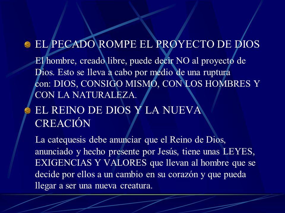 EL PECADO ROMPE EL PROYECTO DE DIOS