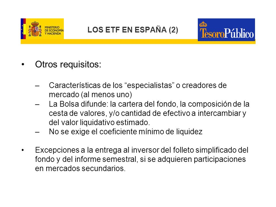 Otros requisitos: LOS ETF EN ESPAÑA (2)