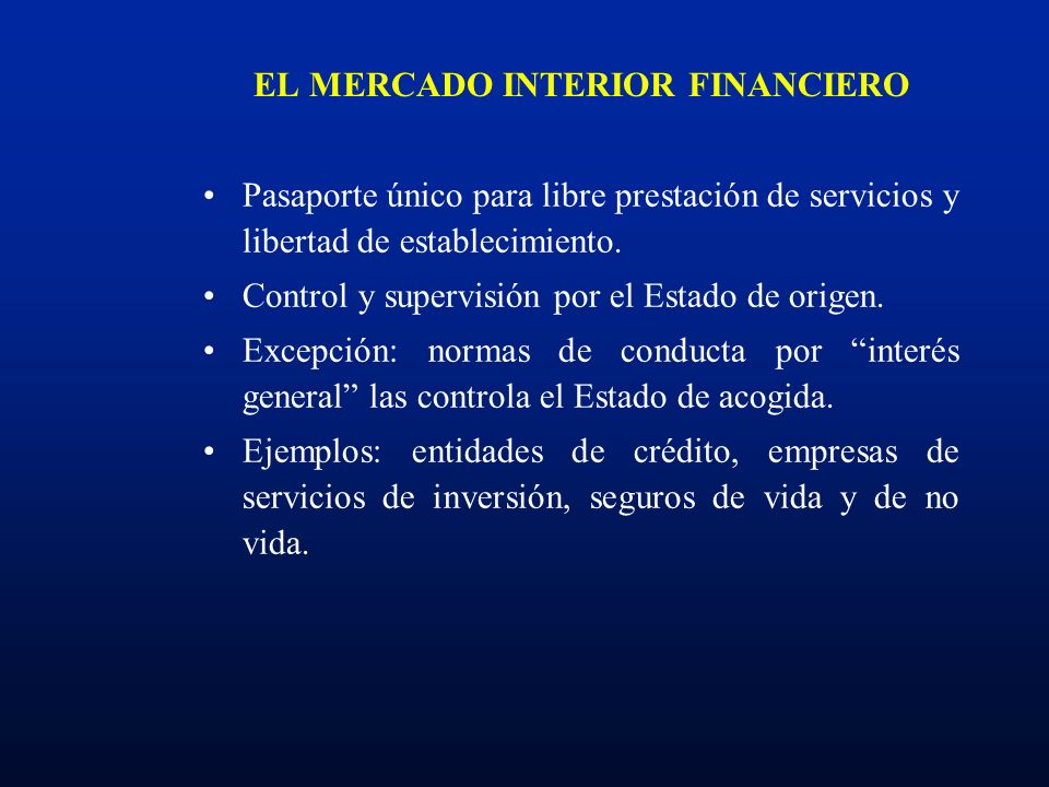 EL MERCADO INTERIOR FINANCIERO