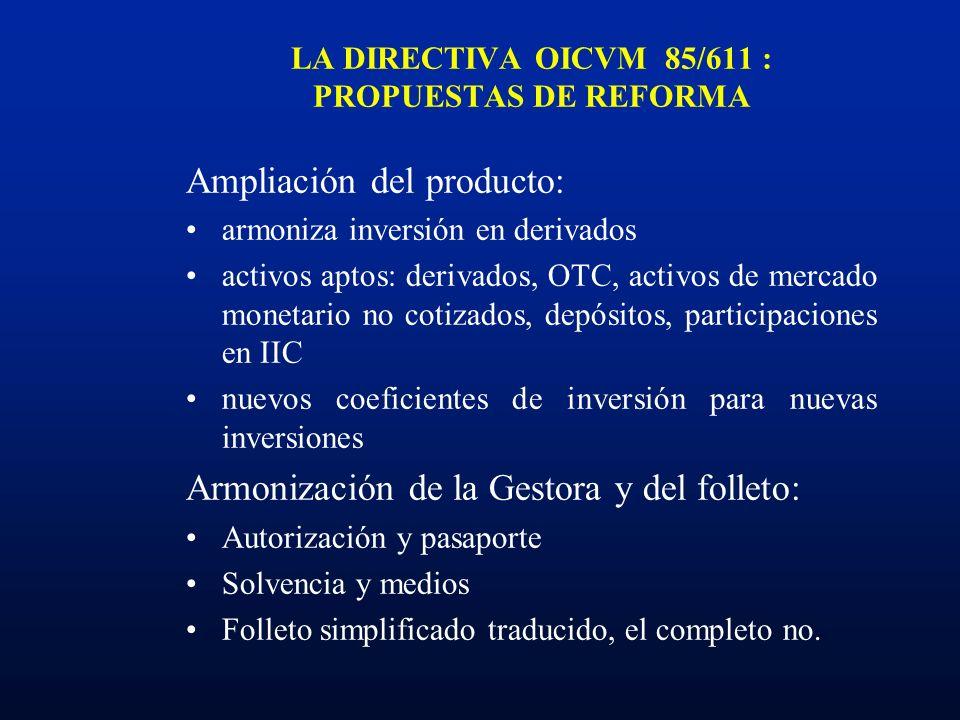LA DIRECTIVA OICVM 85/611 : PROPUESTAS DE REFORMA