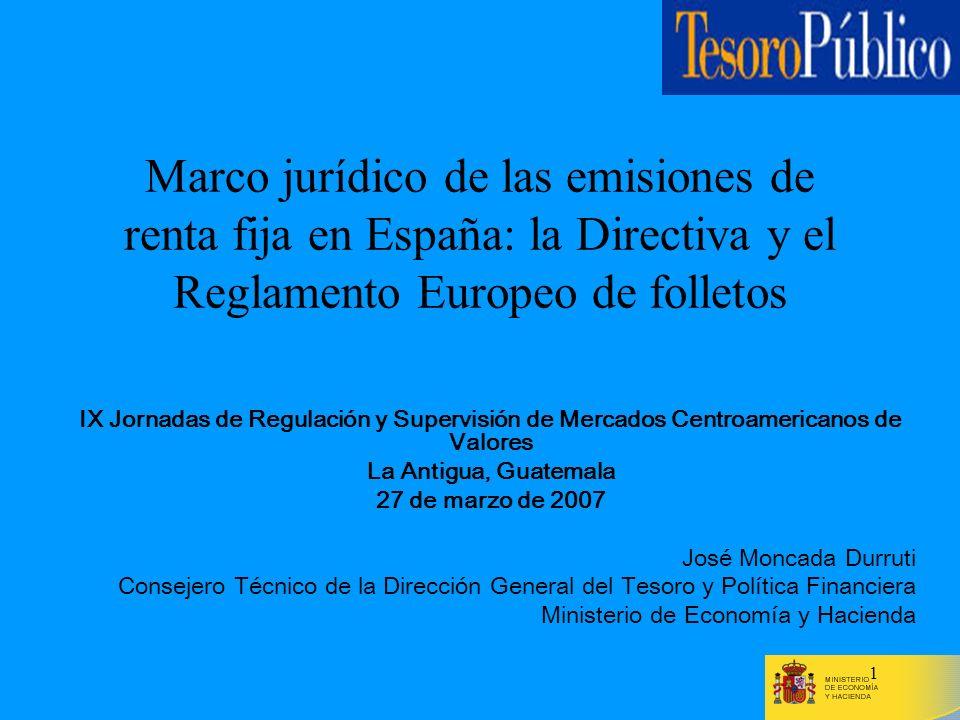 Marco jurídico de las emisiones de renta fija en España: la Directiva y el Reglamento Europeo de folletos