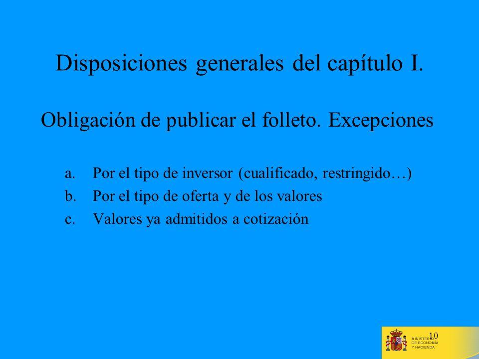 Disposiciones generales del capítulo I.