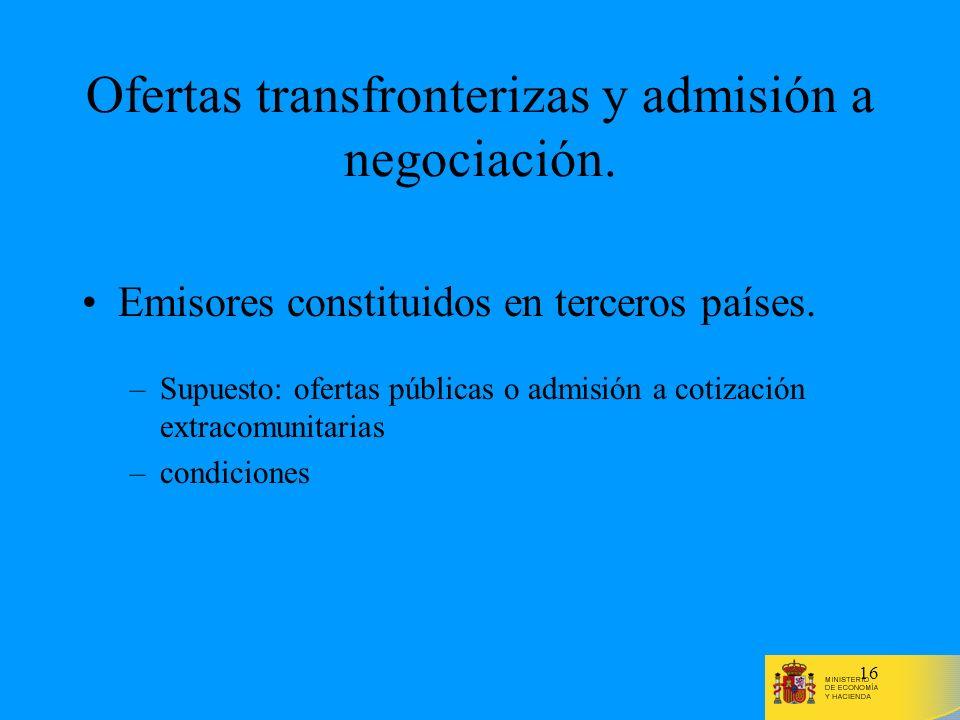 Ofertas transfronterizas y admisión a negociación.
