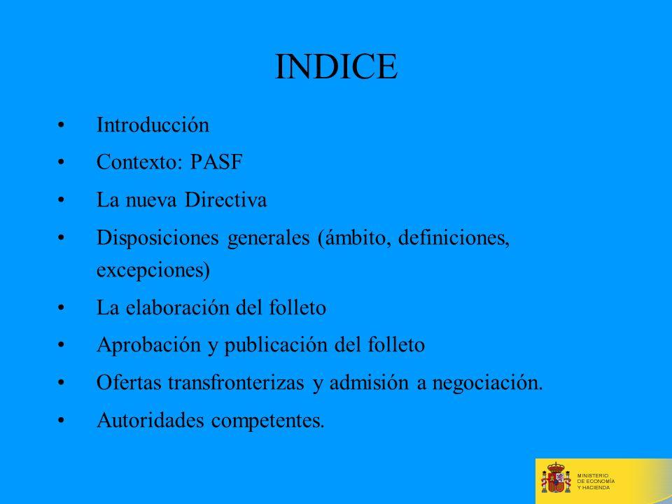 INDICE Introducción Contexto: PASF La nueva Directiva