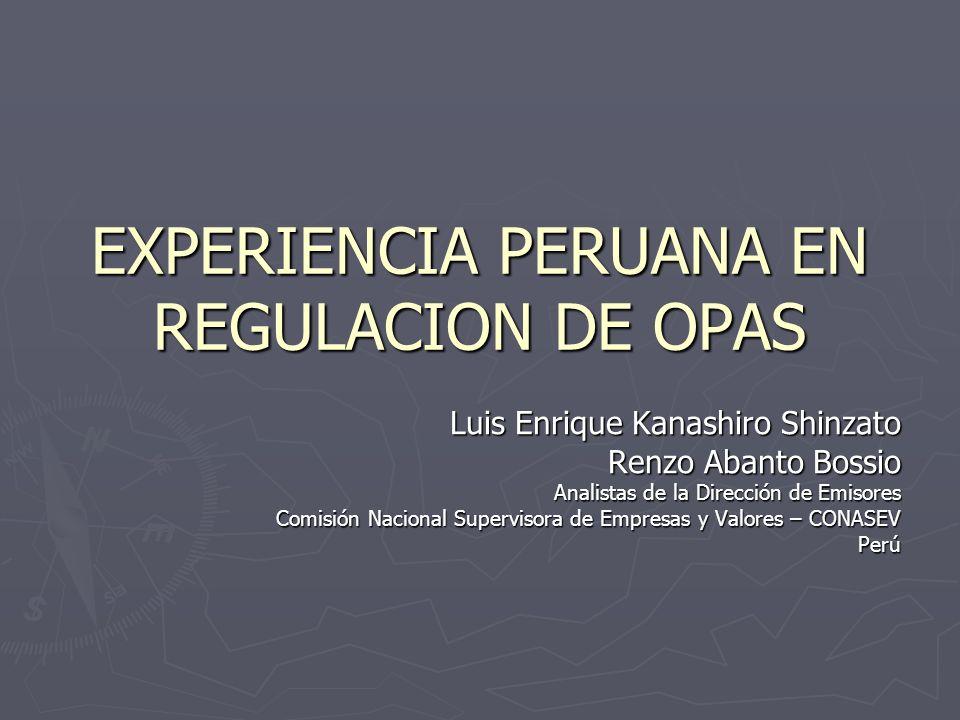 EXPERIENCIA PERUANA EN REGULACION DE OPAS