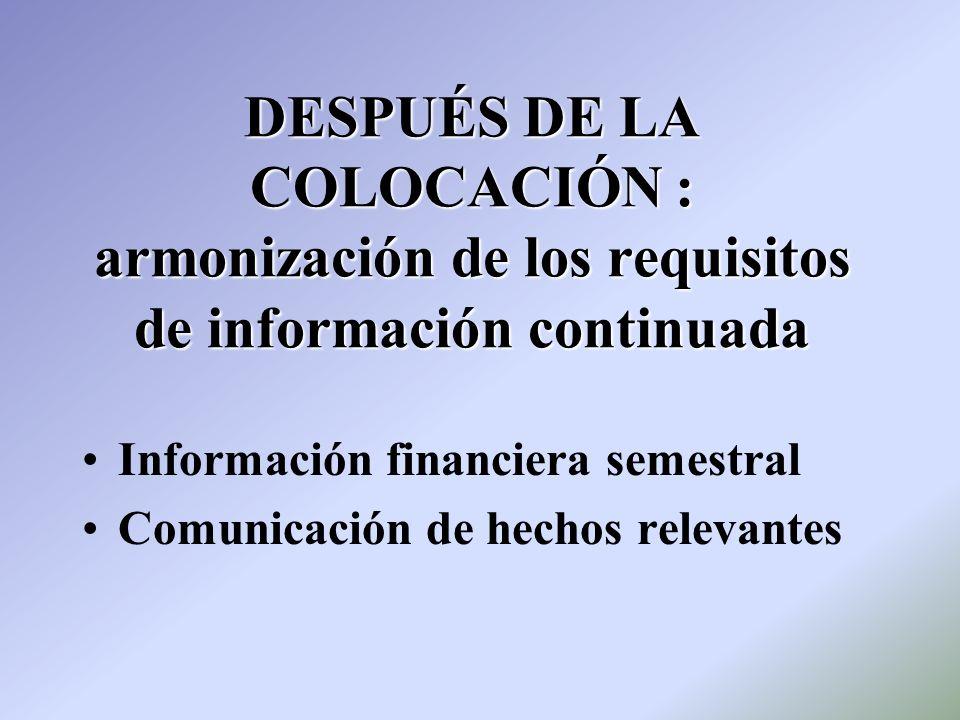 DESPUÉS DE LA COLOCACIÓN : armonización de los requisitos de información continuada