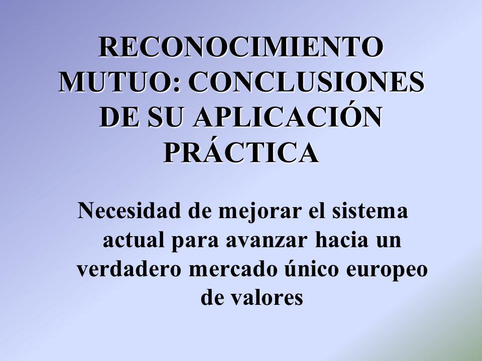 RECONOCIMIENTO MUTUO: CONCLUSIONES DE SU APLICACIÓN PRÁCTICA