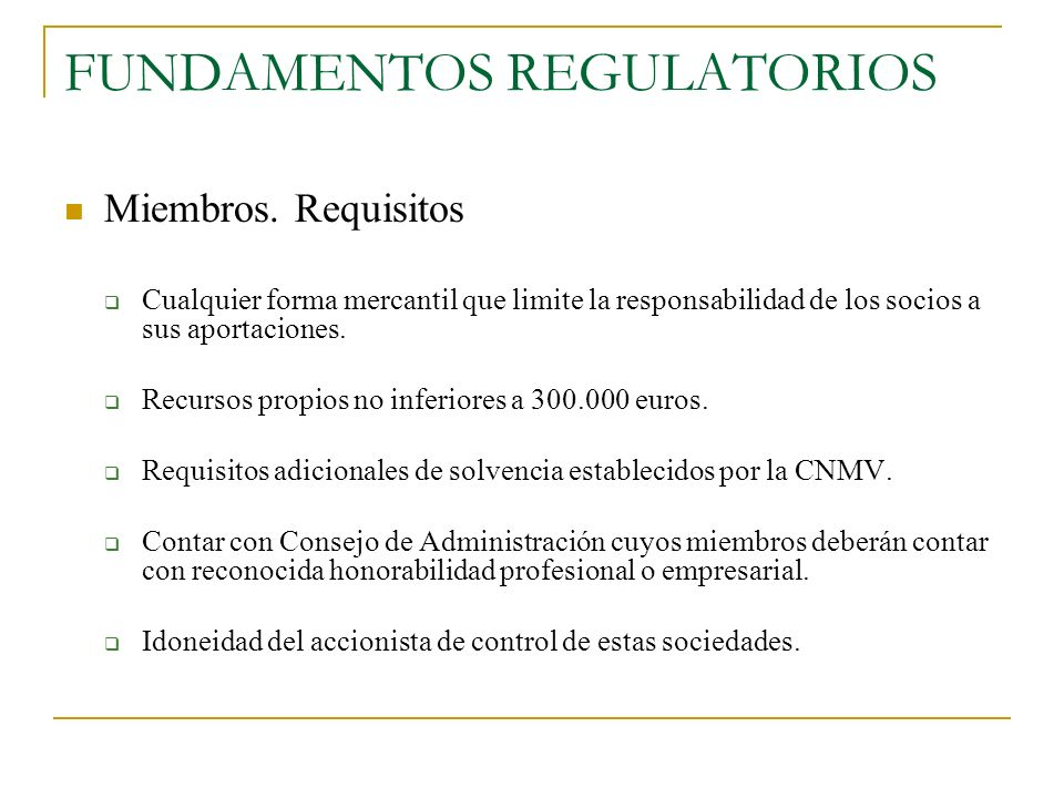 FUNDAMENTOS REGULATORIOS