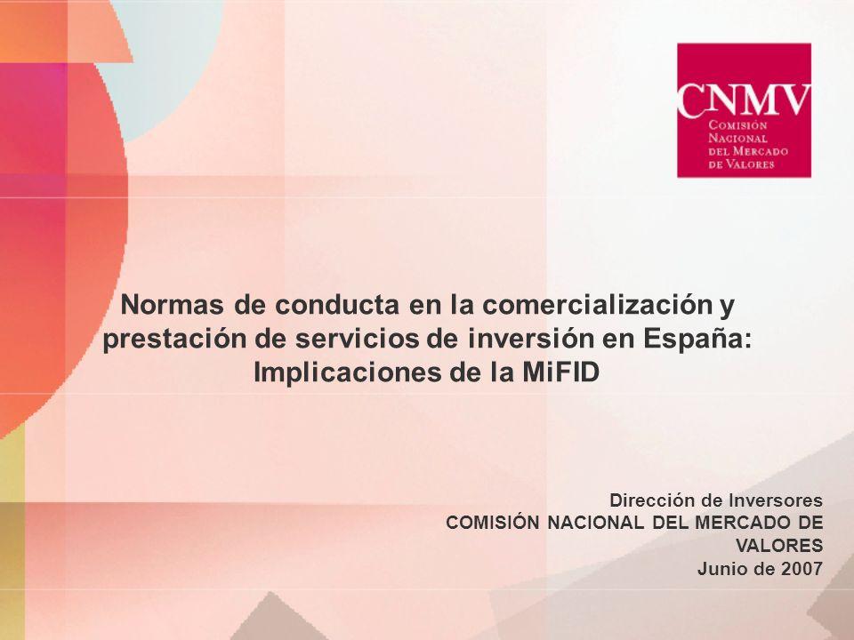 Normas de conducta en la comercialización y prestación de servicios de inversión en España: Implicaciones de la MiFID