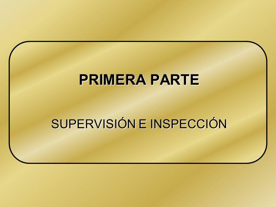 SUPERVISIÓN E INSPECCIÓN