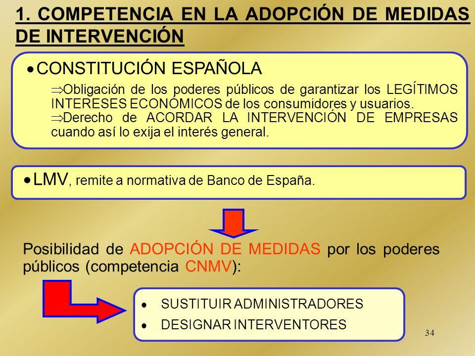 1. COMPETENCIA EN LA ADOPCIÓN DE MEDIDAS DE INTERVENCIÓN