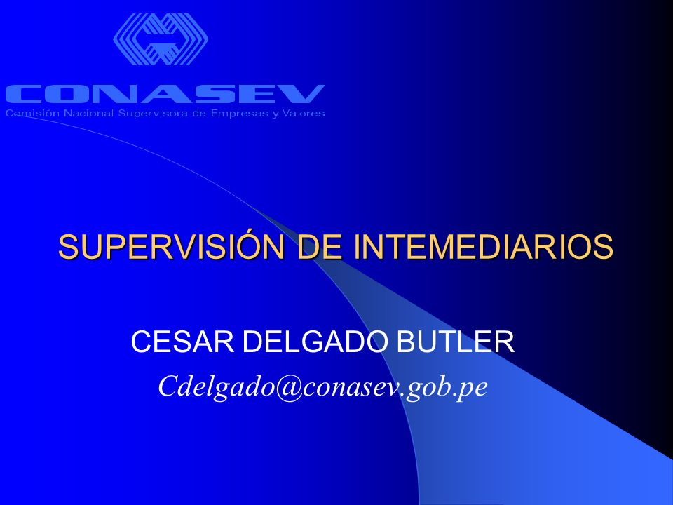 SUPERVISIÓN DE INTEMEDIARIOS