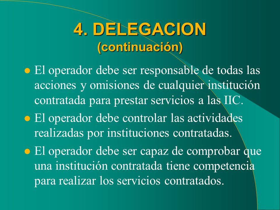 4. DELEGACION (continuación)