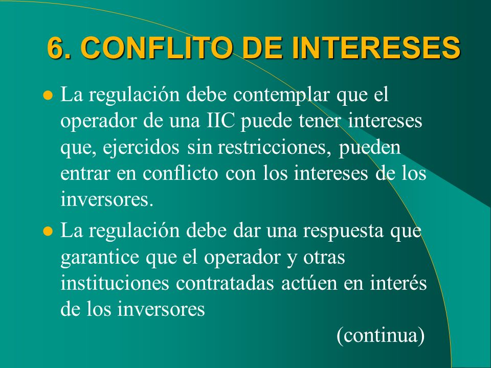 6. CONFLITO DE INTERESES