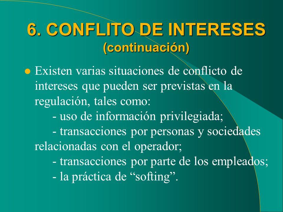 6. CONFLITO DE INTERESES (continuación)