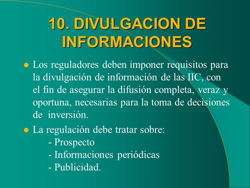10. DIVULGACION DE INFORMACIONES