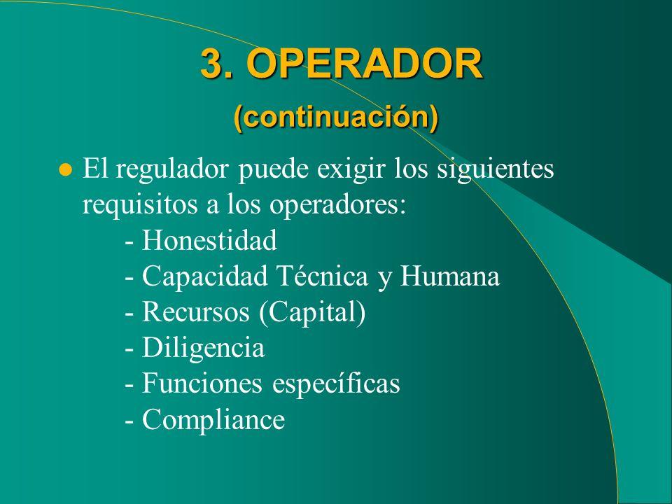 3. OPERADOR (continuación)