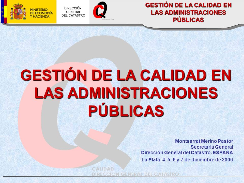 O C GESTIÓN DE LA CALIDAD EN LAS ADMINISTRACIONES PÚBLICAS _
