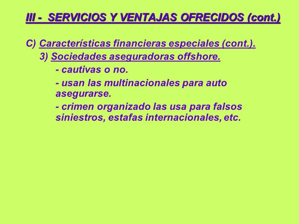 III - SERVICIOS Y VENTAJAS OFRECIDOS (cont.)