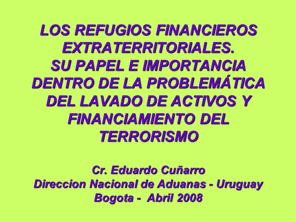 LOS REFUGIOS FINANCIEROS EXTRATERRITORIALES