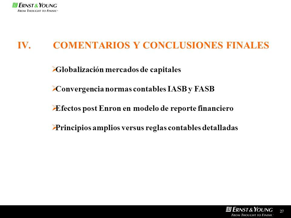 IV. COMENTARIOS Y CONCLUSIONES FINALES