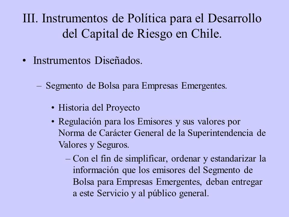 III. Instrumentos de Política para el Desarrollo del Capital de Riesgo en Chile.