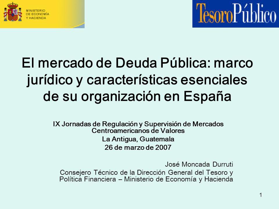 El mercado de Deuda Pública: marco jurídico y características esenciales de su organización en España
