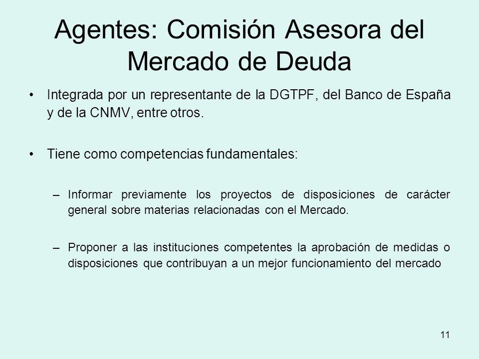 Agentes: Comisión Asesora del Mercado de Deuda