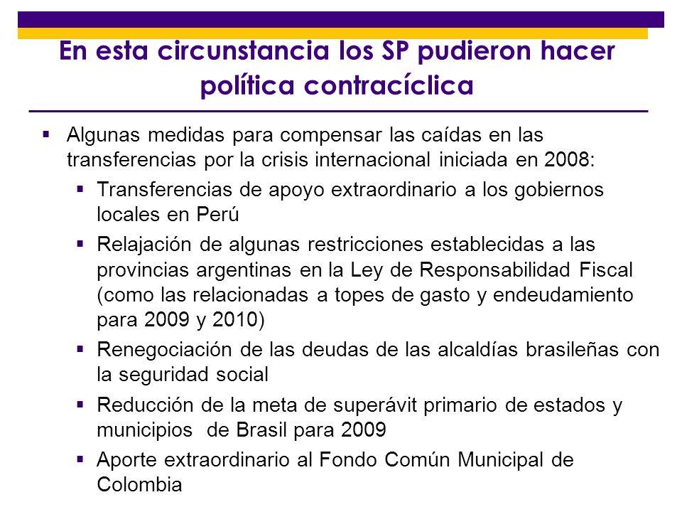 En esta circunstancia los SP pudieron hacer política contracíclica
