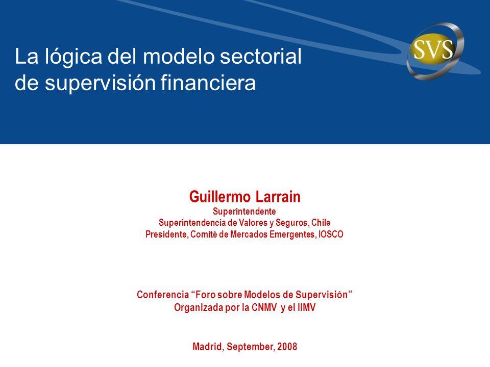 La lógica del modelo sectorial de supervisión financiera