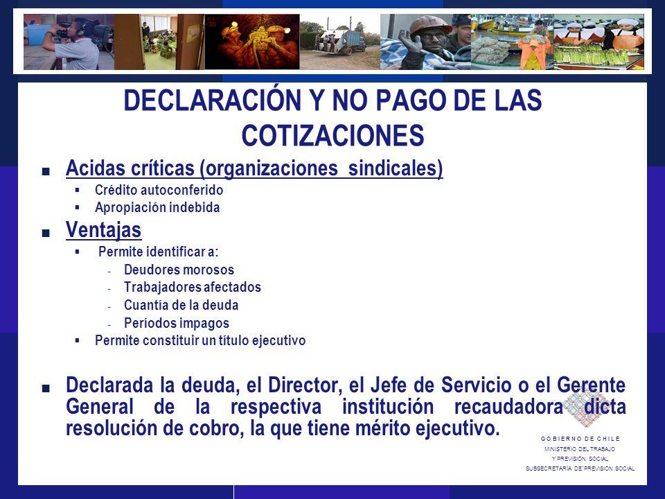 DECLARACIÓN Y NO PAGO DE LAS COTIZACIONES