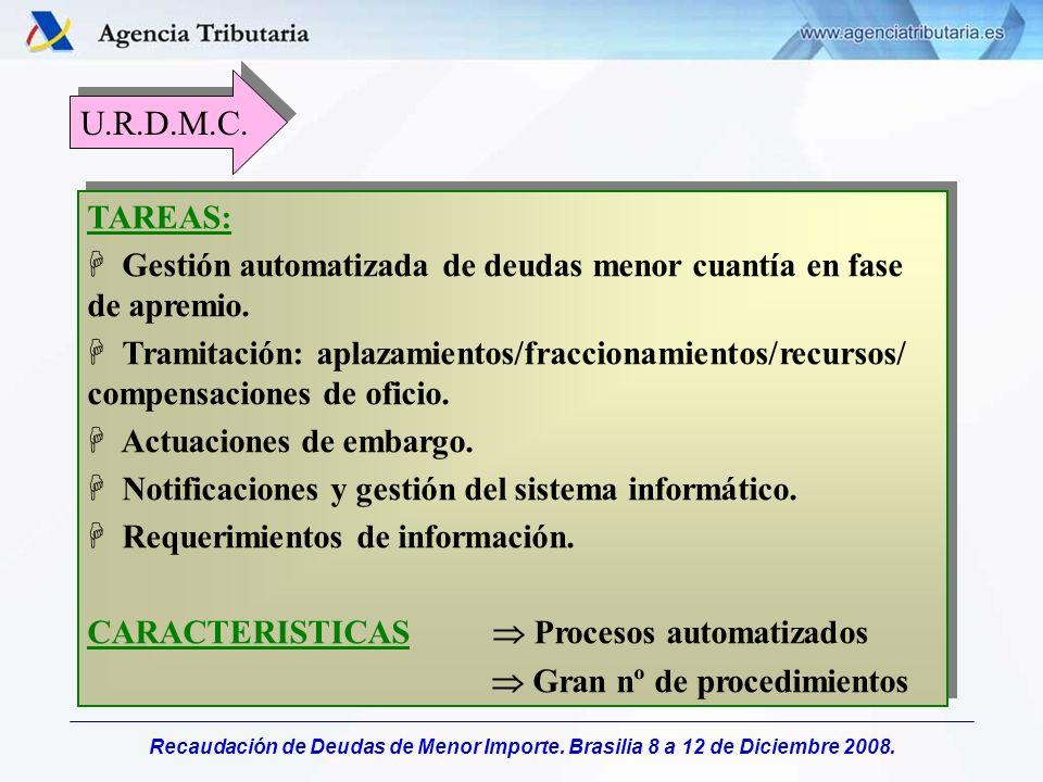 U.R.D.M.C. TAREAS: Gestión automatizada de deudas menor cuantía en fase de apremio.