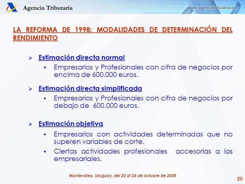LA REFORMA DE 1998: MODALIDADES DE DETERMINACIÓN DEL RENDIMIENTO